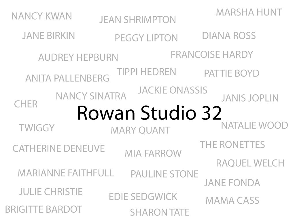 Rowan Studio 32